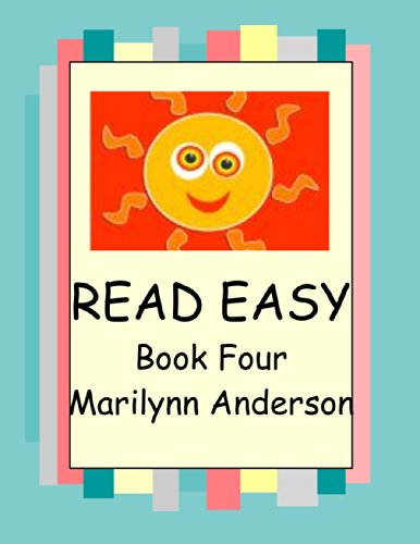 """Marilynn Anderson - READ EASY with PRESCHOOL PALS, KINDERGARTEN KIDS and ESL FRIENDS ~~ Book Four ~~ """"Fly With Me"""""""
