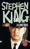 echange, troc Stephen King - La Ligne verte