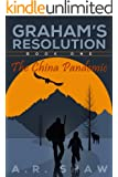 The China Pandemic: A Post Apocalyptic/Dystopian Thriller (Graham's Resolution Book 1)