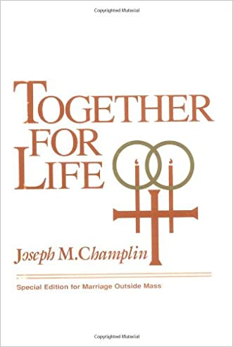 Together for Life: Special Edition for Marriage Outside Mass