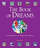 The Book of Dreams: Your Dreams and What They Mean (0517230577) by Innes, Brian