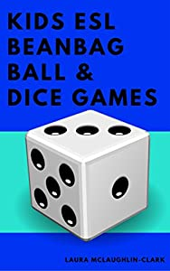 Kids ESL Beanbag, Ball and Dice Games by City Kids English