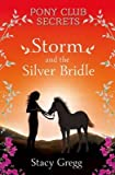 img - for [(Storm and the Silver Bridle )] [Author: Stacy Gregg] [Apr-2009] book / textbook / text book