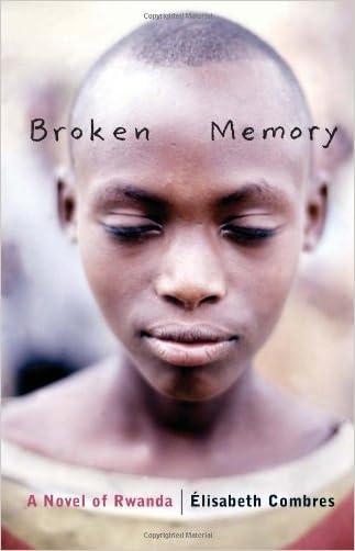 Broken Memory: A Novel of Rwanda