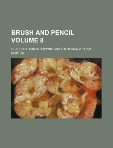 Brush and pencil Volume 8