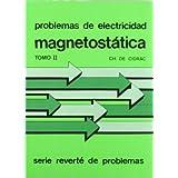 Volumen 2. Magnetostática