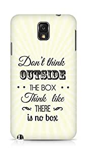 Amez Dont think Outside the Box think like there is no Box Back Cover For Samsung Galaxy Note 3