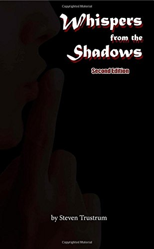 Whispers from the Shadows, Second Edition