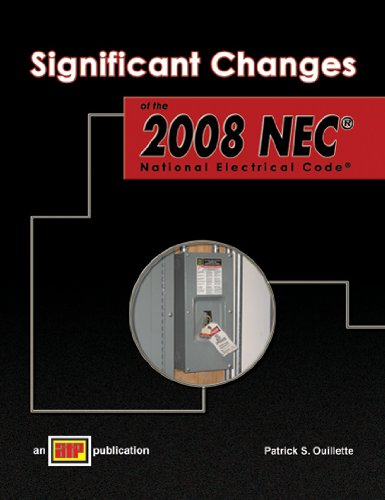Significant Changes to the 2008 NEC - Amer Technical Pub - AT-1962 - ISBN: 0826919626 - ISBN-13: 9780826919625