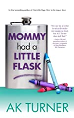 Mommy Had a Little Flask (Tales of Imperfection Book 2)