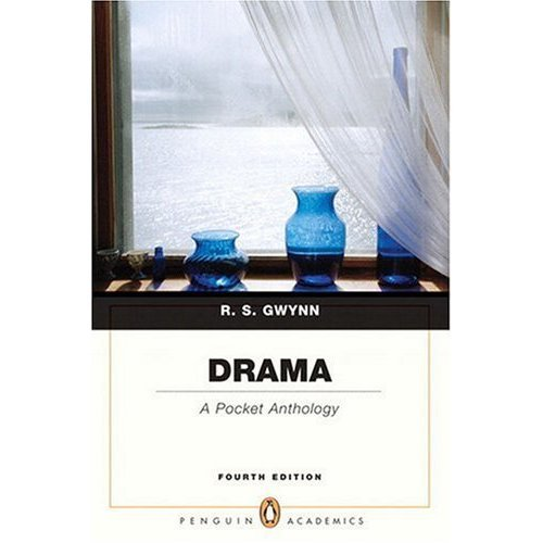 Drama: A Pocket Anthology 4th Edition (Book Only) Paperback, by R. S. Gwynn