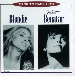 Blondie - Pat Benatar  Back to Back Hits - Zortam Music