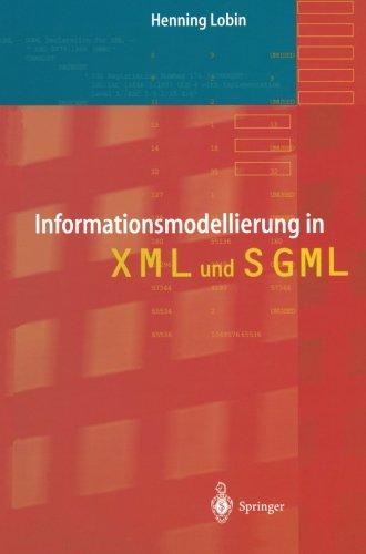 Informationsmodellierung in XML und SGML  [Lobin, Henning] (Tapa Blanda)
