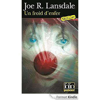 Un froid d'enfer - Joe R. Lonsdale