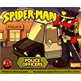 Police Officers (Spider-Man - Neighborhood Heroes)