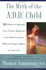 The Myth of the A.D.D Child