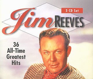 Jim Reeves - Jim Reeves - 36 All Time Greatest Hits - Zortam Music