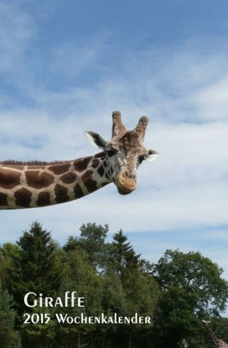 Giraffe 2015 Wochenkalender
