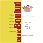 Letters to a Young Chef | [Daniel Boulud]