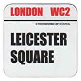 Leicester Square Coaster, London Street Signs Collection