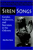 img - for Siren Songs: Gender, Audiences, and Narrators in the Odyssey book / textbook / text book
