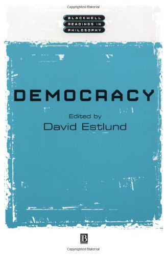 Democracy (Wiley Blackwell Readings in Philosophy)