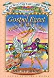 Gospel Egret Points the Way to Jesus: The World of Covenant Park (The World of Covenant Park, 1)