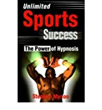 img - for [(Unlimited Sports Success: The Power of Hypnosis)] [Author: Stephen Mycoe] published on (June, 2001) book / textbook / text book