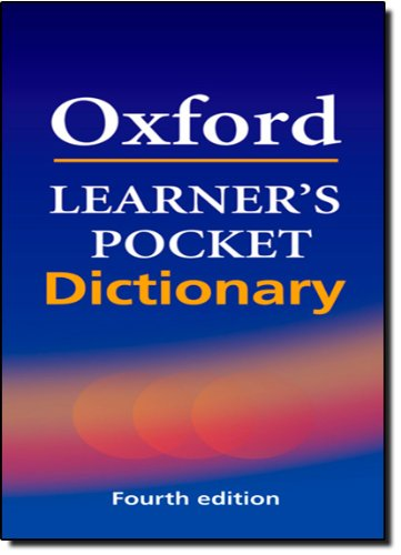 Oxford Learner's Pocket Dictionary: A Pocket-sized Reference to English Vocabulary Oxford University Press