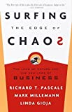 img - for Surfing the Edge of Chaos: The Laws of Nature and the New Laws of Business Reprint edition by Pascale, Richard, Milleman, Mark, Gioja, Linda (2001) Paperback book / textbook / text book