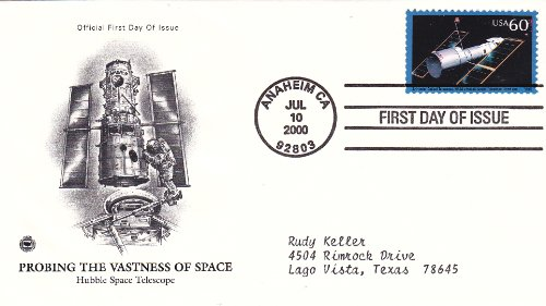 2000 U.S. 60C Stamp Probing The Vastness Of Space - Hubble Space Telescope, On First Day Cover Postmarked Anaheim Ca Jul 10, 2000