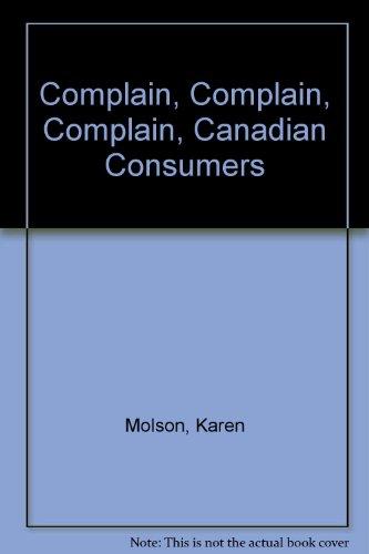 complain-complain-complain-canadian-consumers