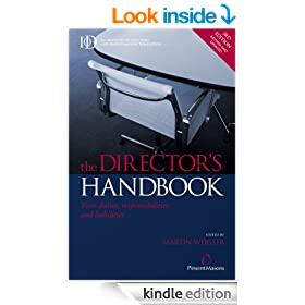 The Director's Handbook: Your Duties Responsibilities and Liabilities