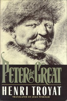 Peter the Great, Henri Troyat