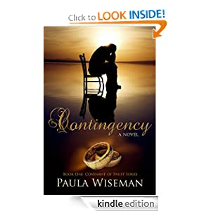 Free Kindle Book: Contingency (Covenant of Trust), by Paula Wiseman. Publisher: Mindstir Media (December 3, 2010)