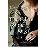 Follies of the King (Plantagenet Saga) (0099510294) by Plaidy, Jean