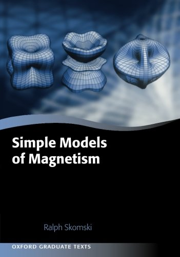 Simple Models Of Magnetism (Oxford Graduate Texts)
