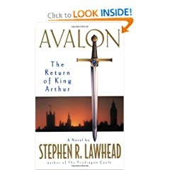 Avalon: The Return of King Arthur by Stephen R. Lawhead
