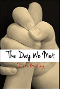 The Day We Met by Dusti Bowling ebook deal