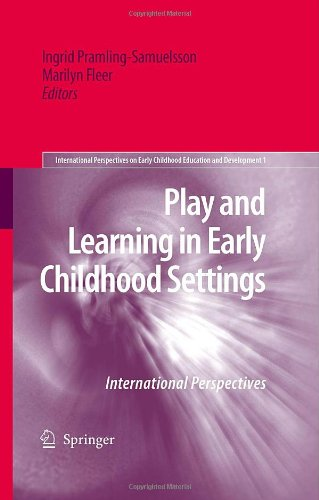 Play And Learning In Early Childhood Settings: International Perspectives (International Perspectives On Early Childhood Education And Development) front-835007