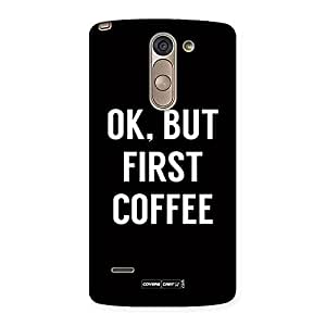 Voila Coffee Ok First Back Case Cover for LG G3 Stylus