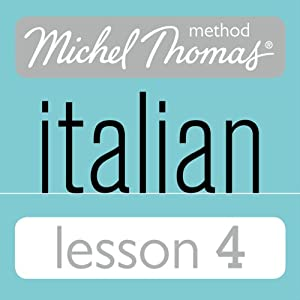 Michel Thomas Beginner Italian Lesson 4 Audiobook