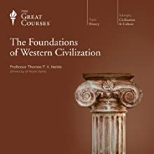 The Foundations of Western Civilization Lecture by  The Great Courses Narrated by Professor Thomas F. X. Noble