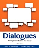 img - for Dialogues: An Argument Rhetoric and Reader (8th Edition) book / textbook / text book