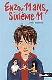 vignette de 'Enzo, 11 ans, sixième 11 (Joëlle Ecormier)'