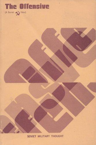 THE OFFENSIVE ( A Soviet View ), A.A. Sidorenko