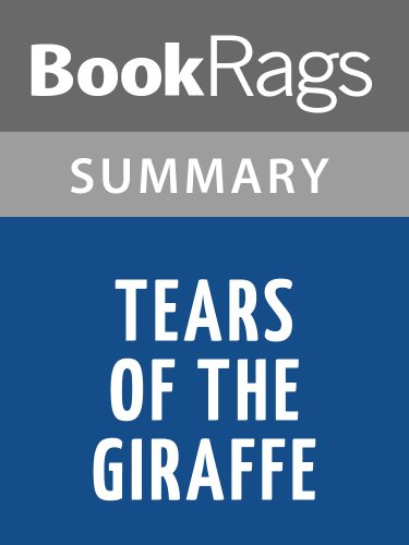 BookRags - Tears of the Giraffe by Alexander McCall Smith | Summary & Study Guide