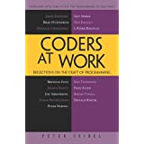 Coders at Work: Reflections on the Craft of Programming ~ Peter Seibel