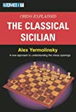 Chess Explained: The Classical Sicilian