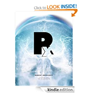 FREE KINDLE BOOK: Rx - Episode 1: The Blackouts (Rx: A Tale of Electronegativity)